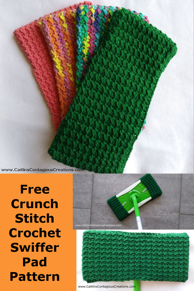 Crunch Stitch Crochet Swiffer Pad Pattern Caitlins Contagious