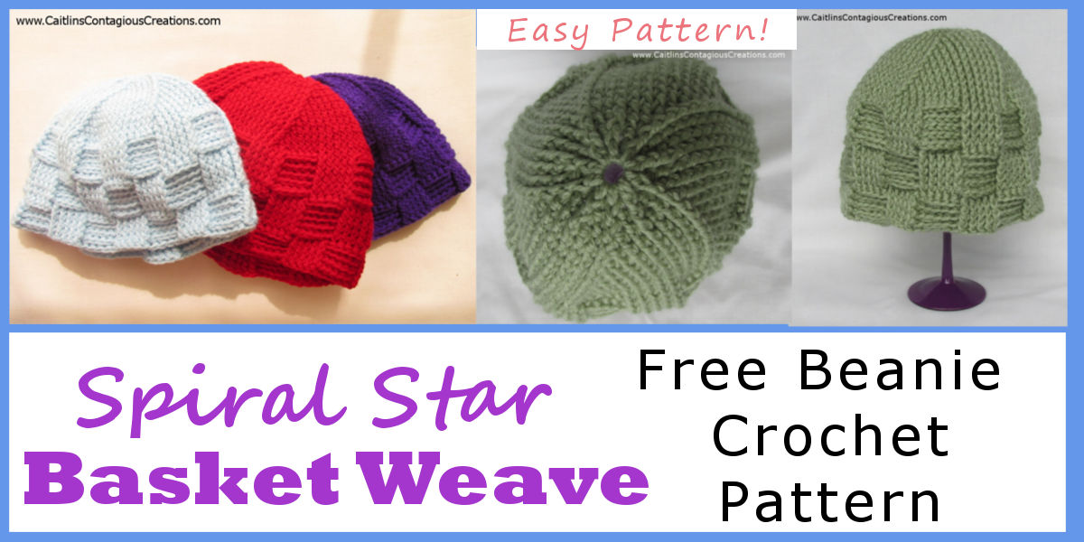 Spiral Star Basket Weave Beanie Crochet Pattern Caitlins