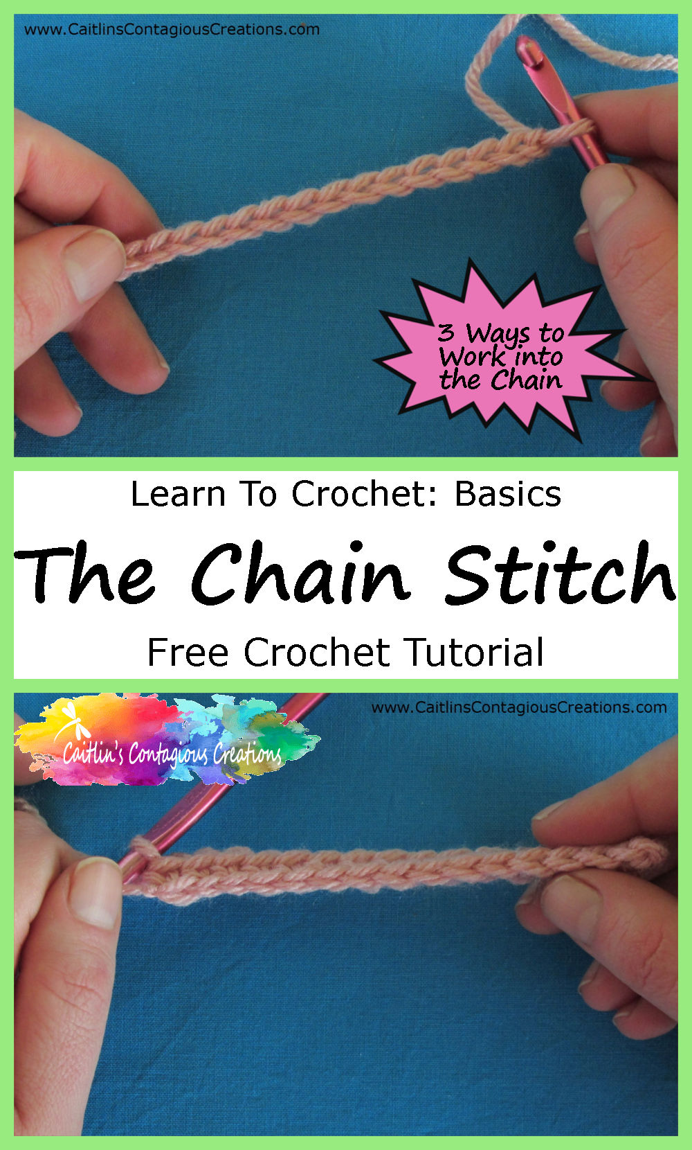 Chain Stitch Crochet Tutorial Caitlins Contagious Creations
